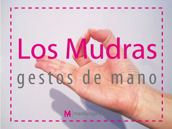 Los mudras, gestos de las manos