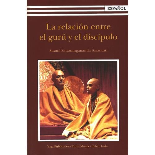 Swami Satsangi - La relación entre el gurú y el discípulo
